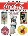 Petretti's Coca Cola Collectibles Price Guide